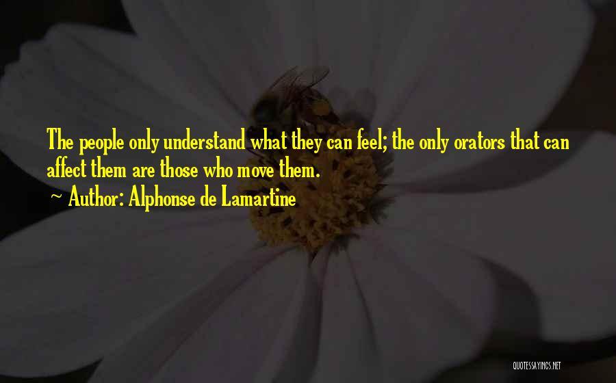 Orators Quotes By Alphonse De Lamartine