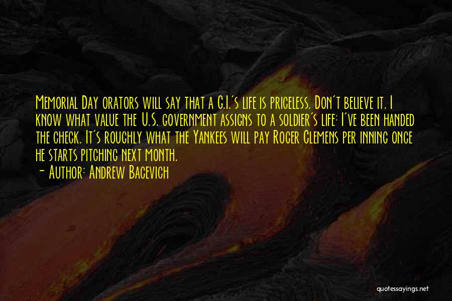Orators Quotes By Andrew Bacevich
