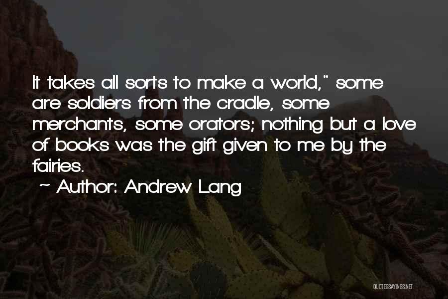 Orators Quotes By Andrew Lang