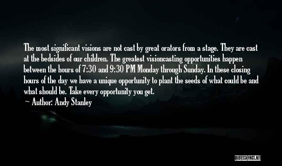 Orators Quotes By Andy Stanley