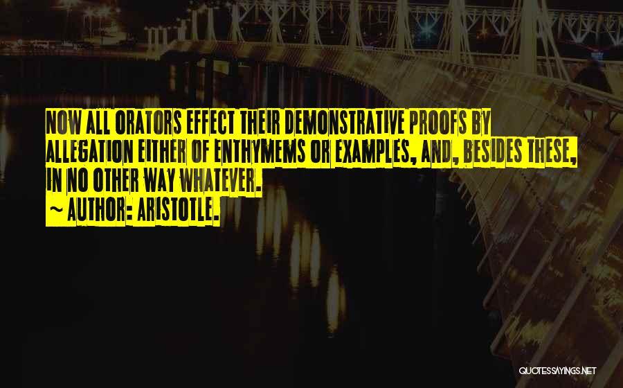 Orators Quotes By Aristotle.
