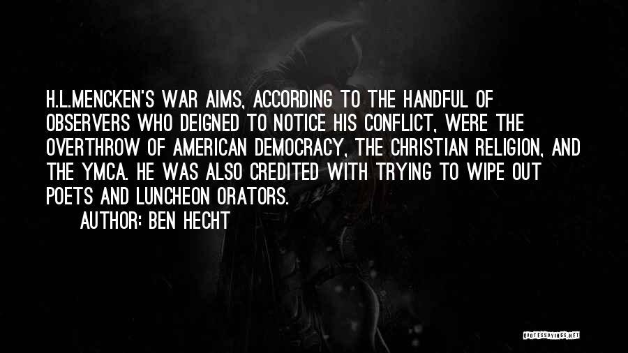 Orators Quotes By Ben Hecht