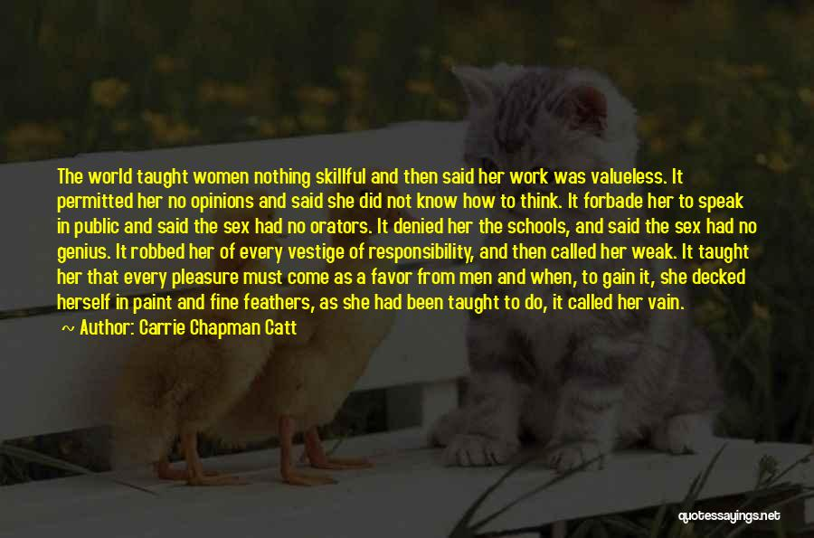 Orators Quotes By Carrie Chapman Catt
