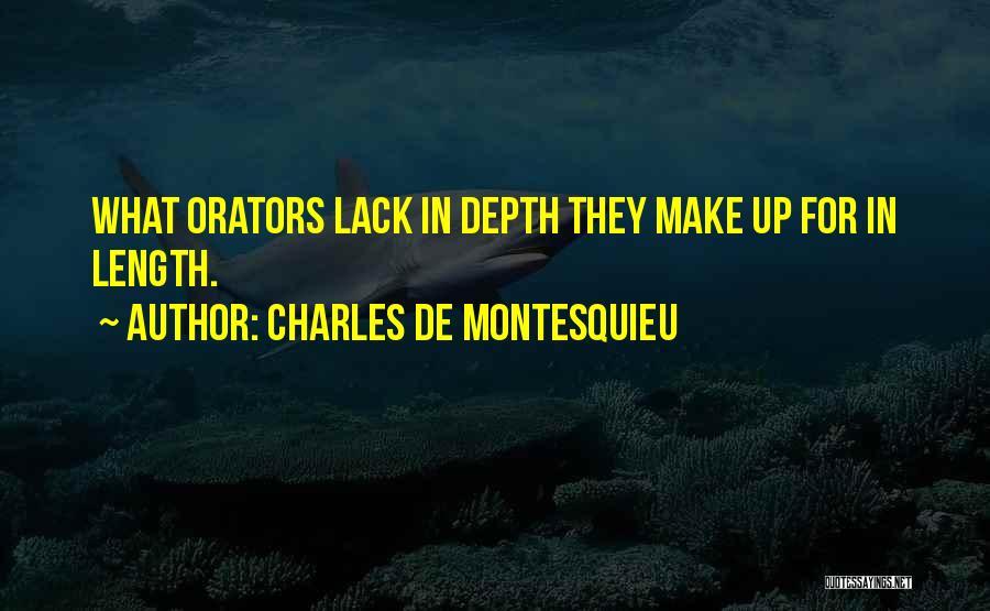 Orators Quotes By Charles De Montesquieu