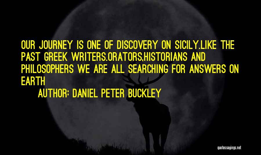 Orators Quotes By Daniel Peter Buckley