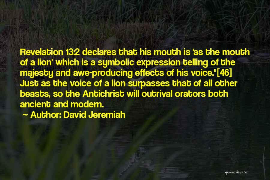 Orators Quotes By David Jeremiah