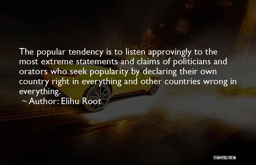 Orators Quotes By Elihu Root