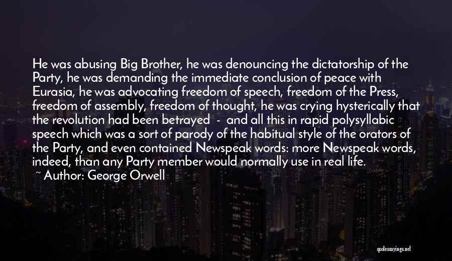 Orators Quotes By George Orwell