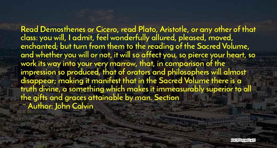 Orators Quotes By John Calvin