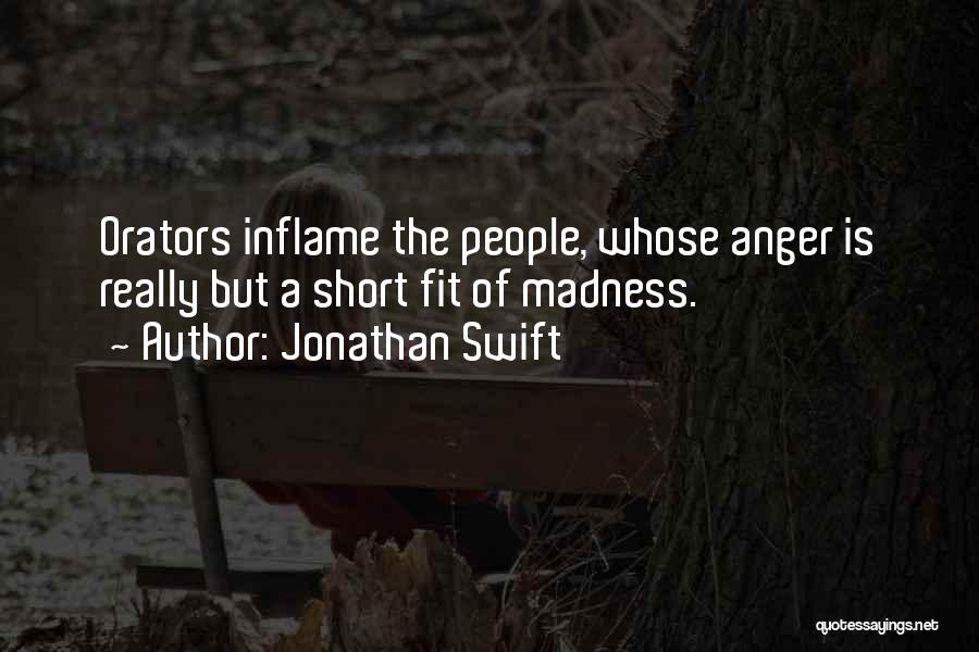 Orators Quotes By Jonathan Swift
