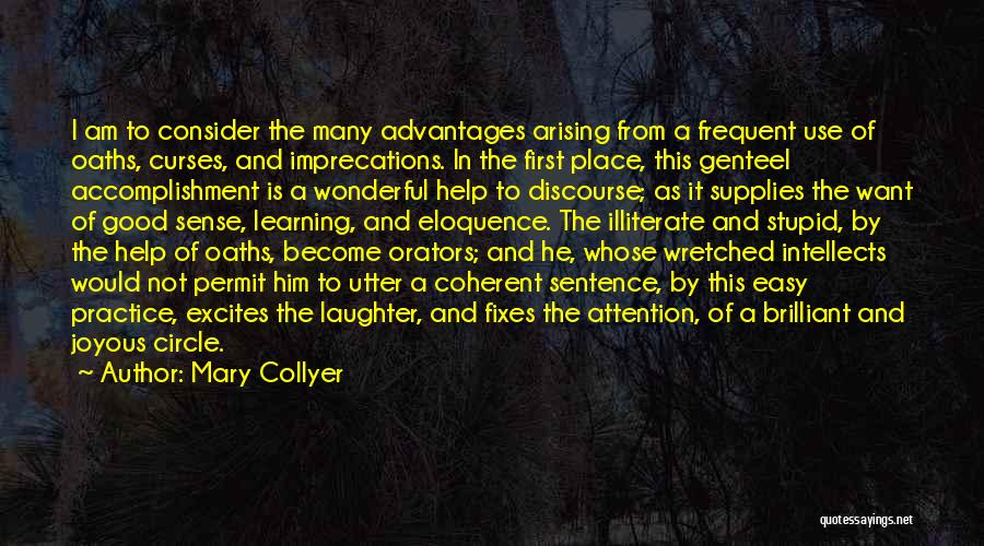 Orators Quotes By Mary Collyer