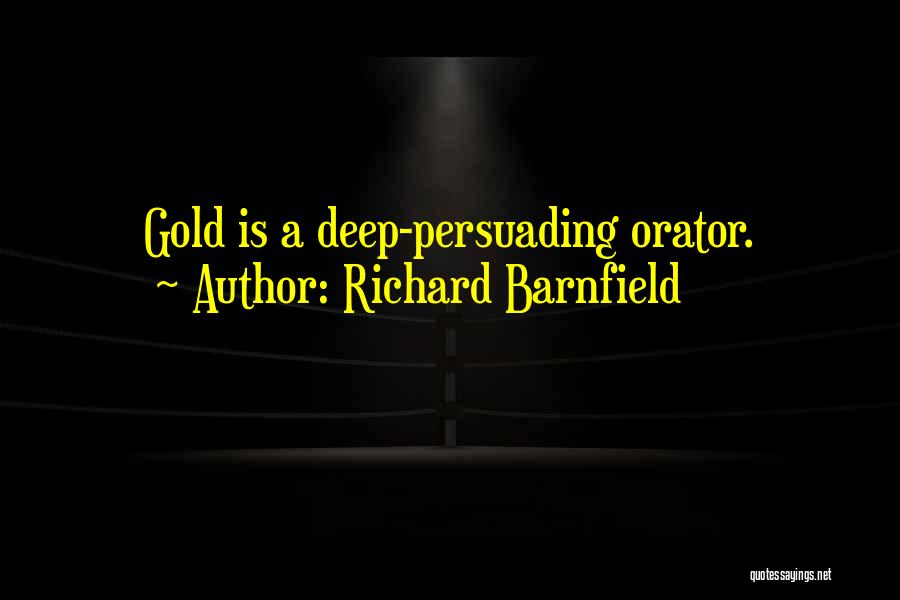 Orators Quotes By Richard Barnfield