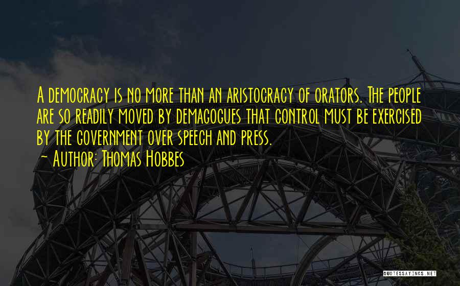 Orators Quotes By Thomas Hobbes