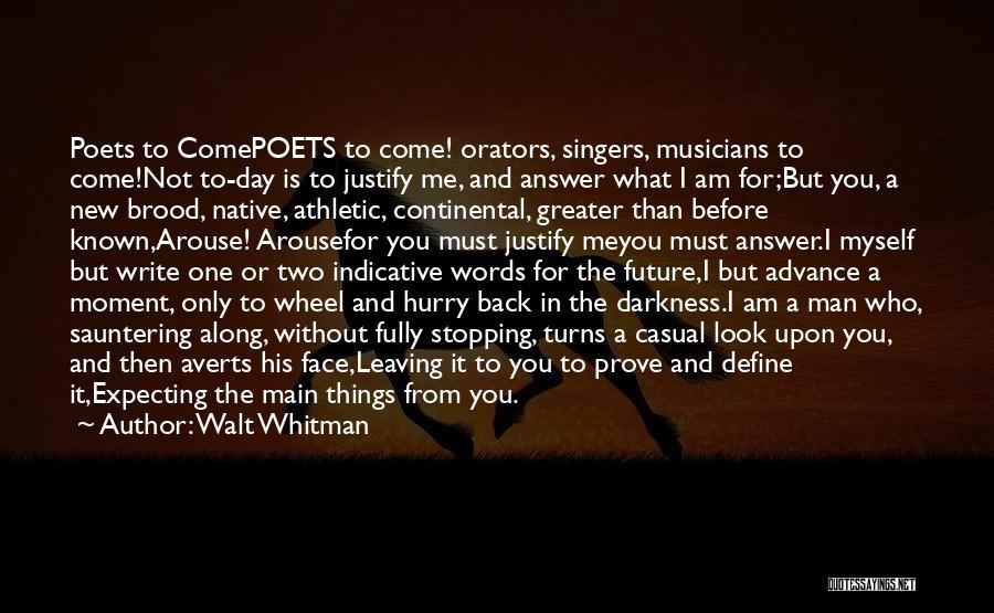 Orators Quotes By Walt Whitman