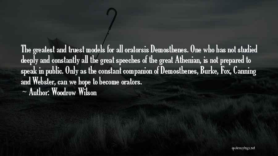 Orators Quotes By Woodrow Wilson