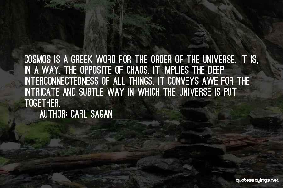 Order In Chaos Quotes By Carl Sagan