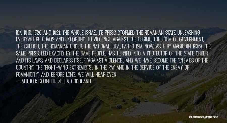Order In Chaos Quotes By Corneliu Zelea Codreanu
