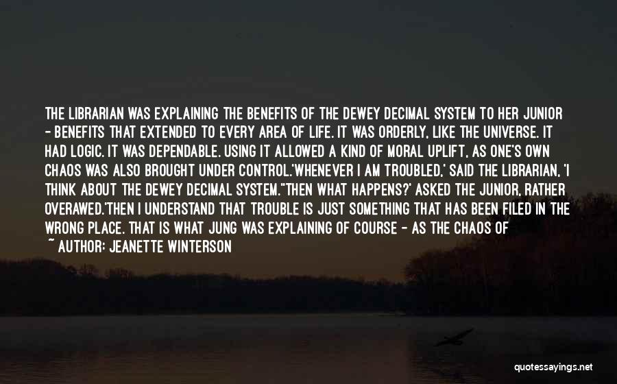 Order In Chaos Quotes By Jeanette Winterson