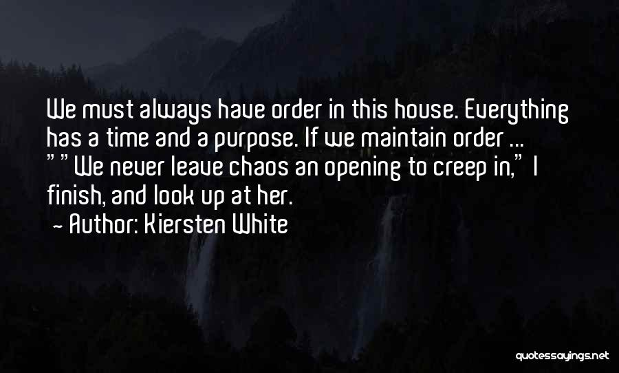 Order In Chaos Quotes By Kiersten White