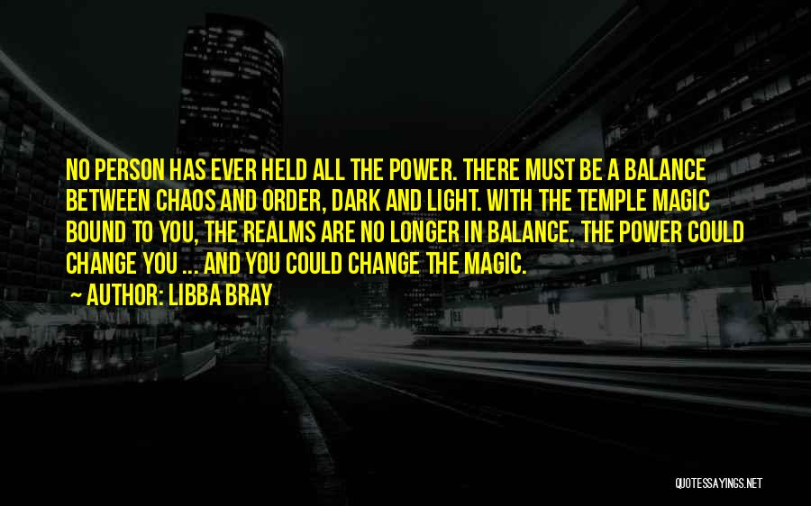 Order In Chaos Quotes By Libba Bray
