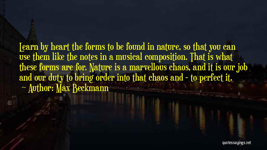 Order In Chaos Quotes By Max Beckmann