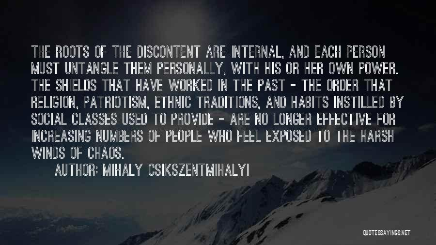 Order In Chaos Quotes By Mihaly Csikszentmihalyi