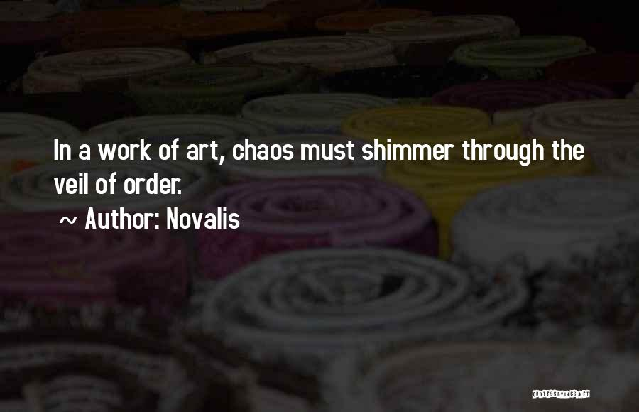 Order In Chaos Quotes By Novalis