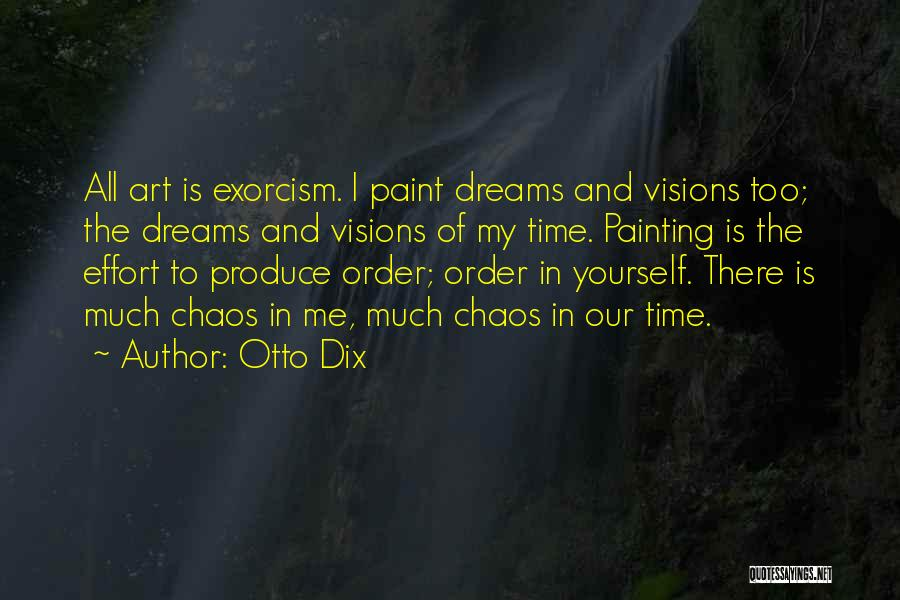Order In Chaos Quotes By Otto Dix