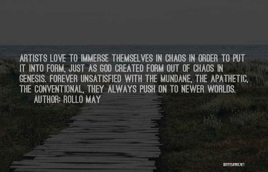 Order In Chaos Quotes By Rollo May