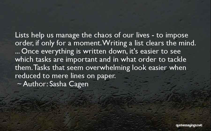Order In Chaos Quotes By Sasha Cagen