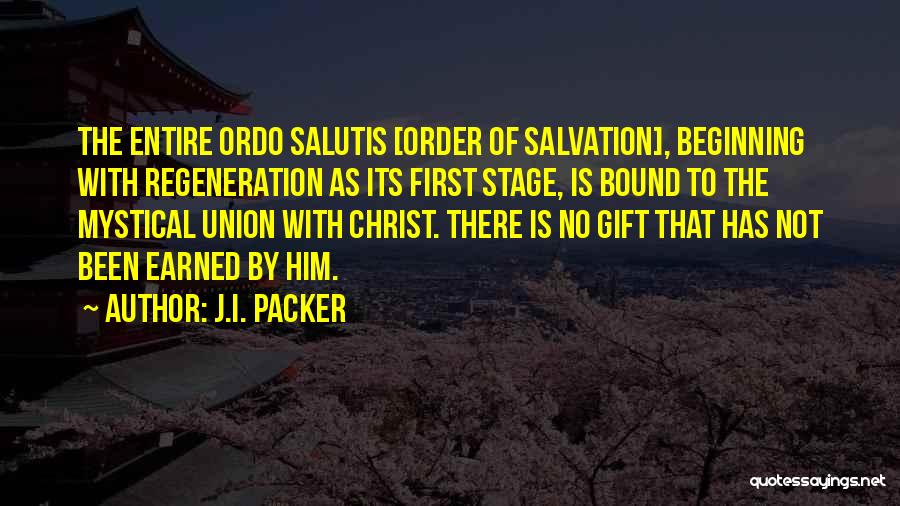 Ordo Quotes By J.I. Packer