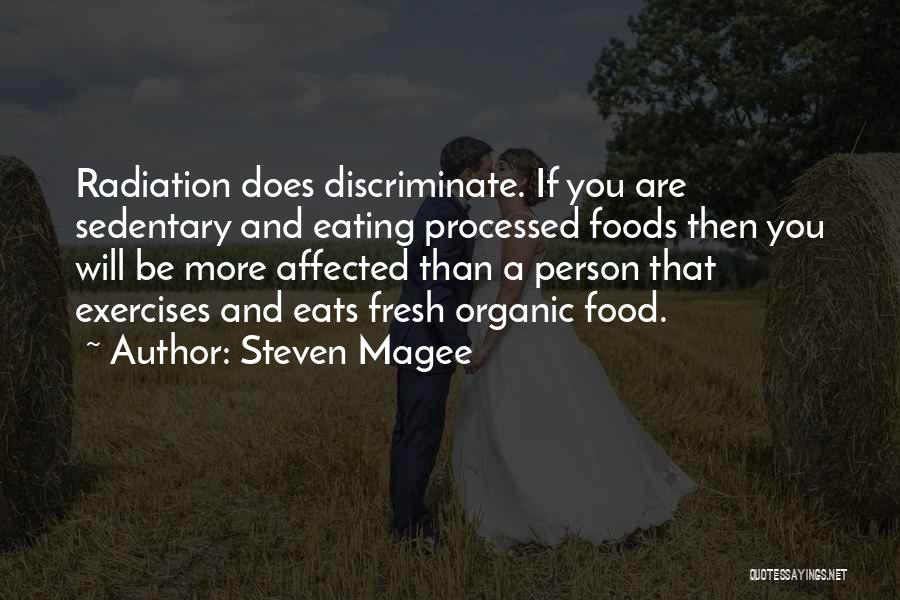 Organic Foods Quotes By Steven Magee