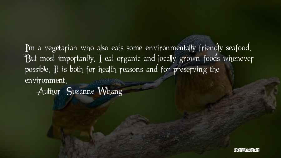 Organic Foods Quotes By Suzanne Whang