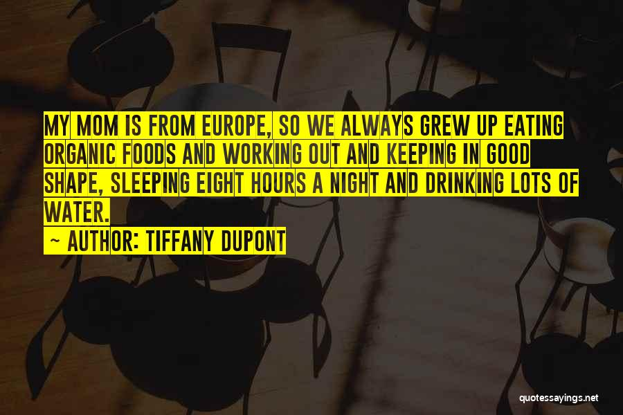 Organic Foods Quotes By Tiffany Dupont