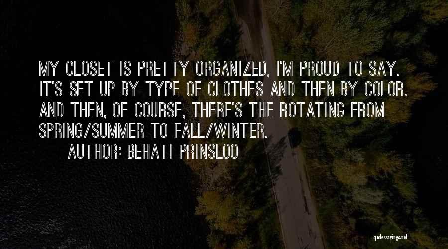 Organized Closet Quotes By Behati Prinsloo