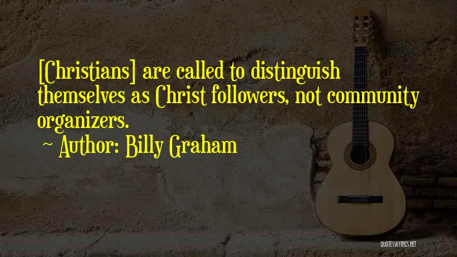 Organizers Quotes By Billy Graham
