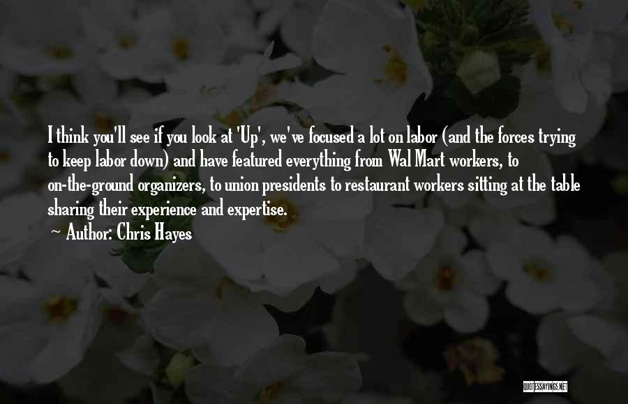 Organizers Quotes By Chris Hayes