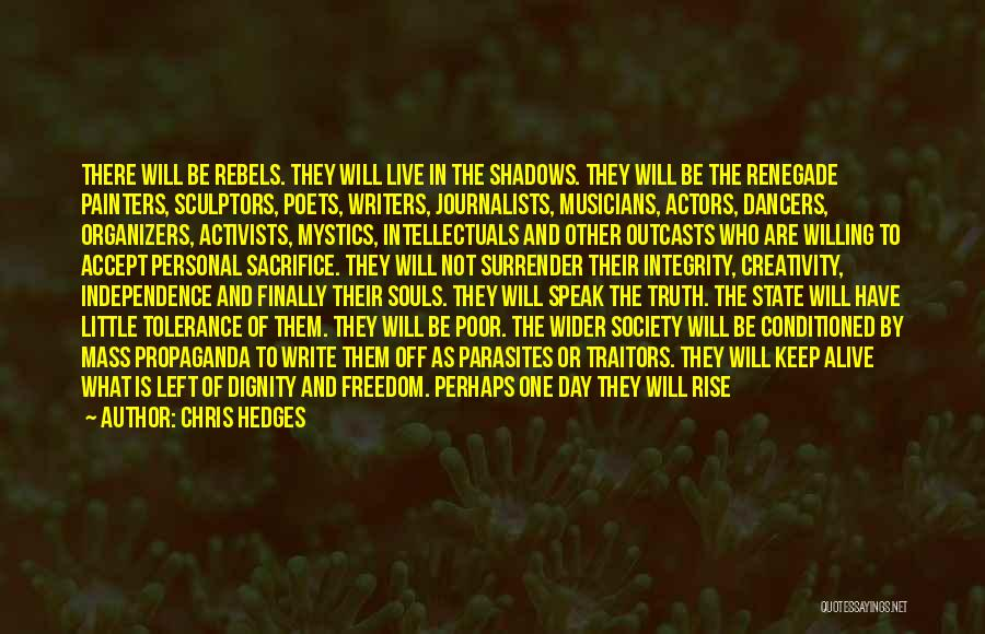 Organizers Quotes By Chris Hedges