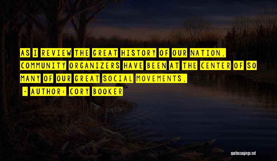 Organizers Quotes By Cory Booker