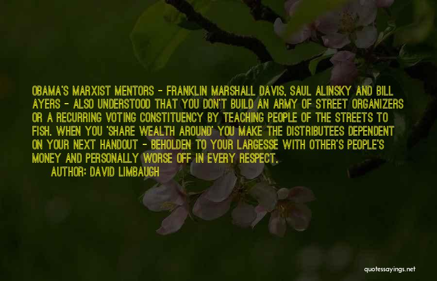 Organizers Quotes By David Limbaugh