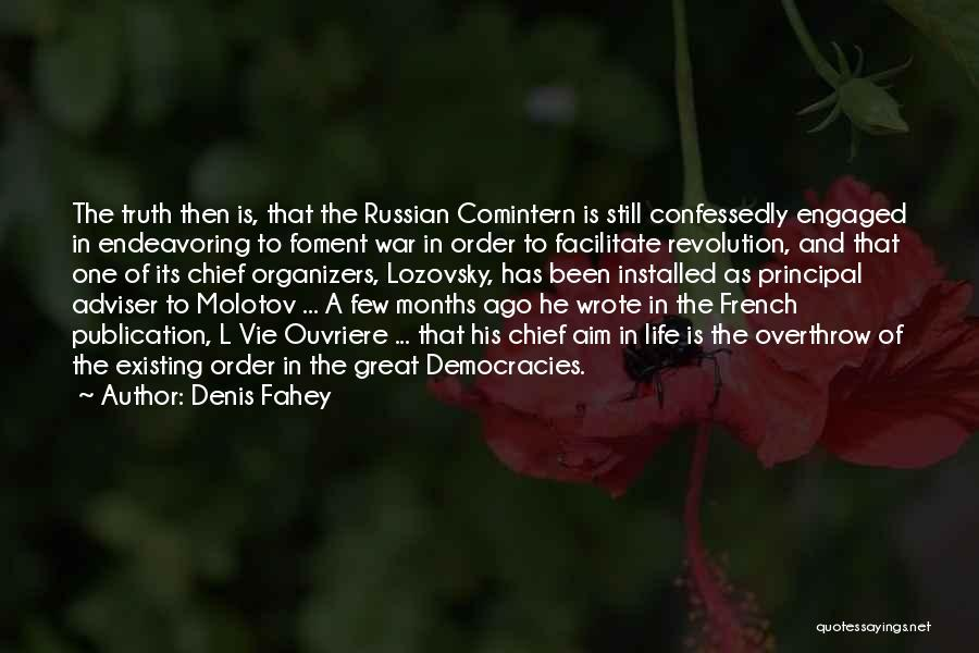 Organizers Quotes By Denis Fahey