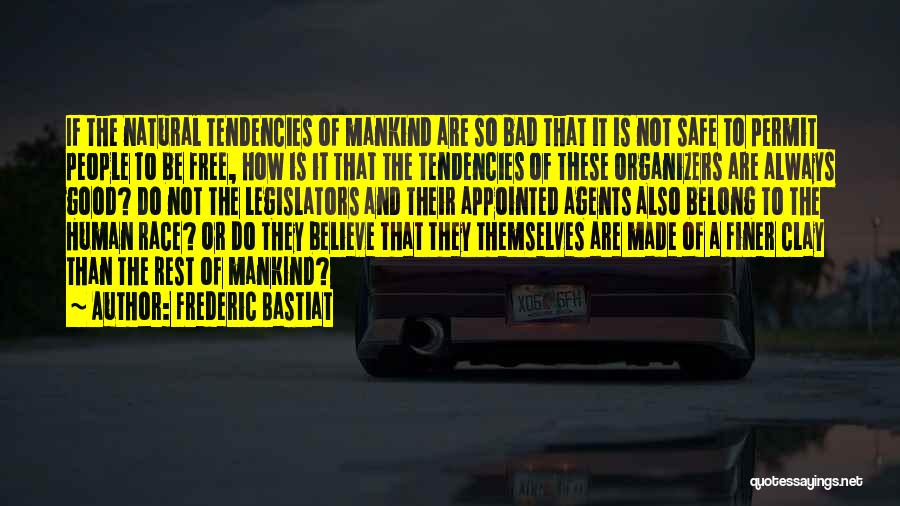 Organizers Quotes By Frederic Bastiat