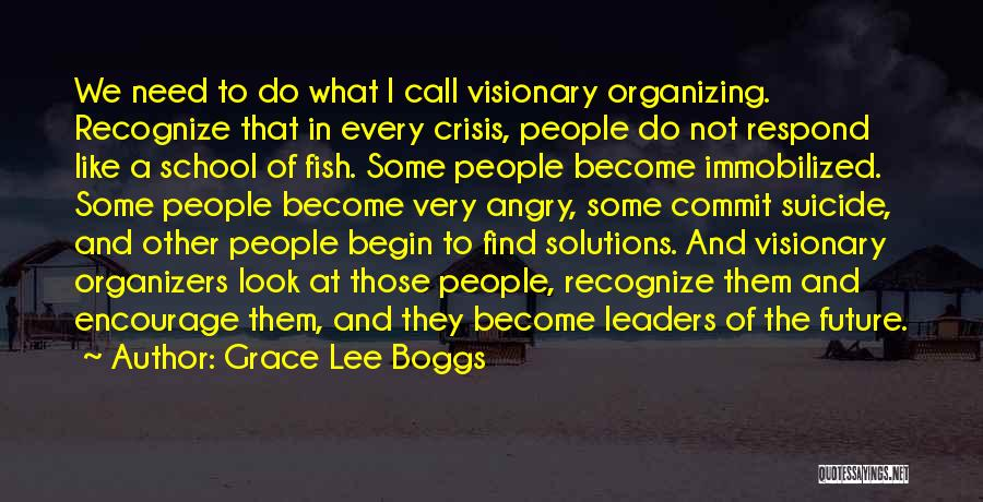 Organizers Quotes By Grace Lee Boggs