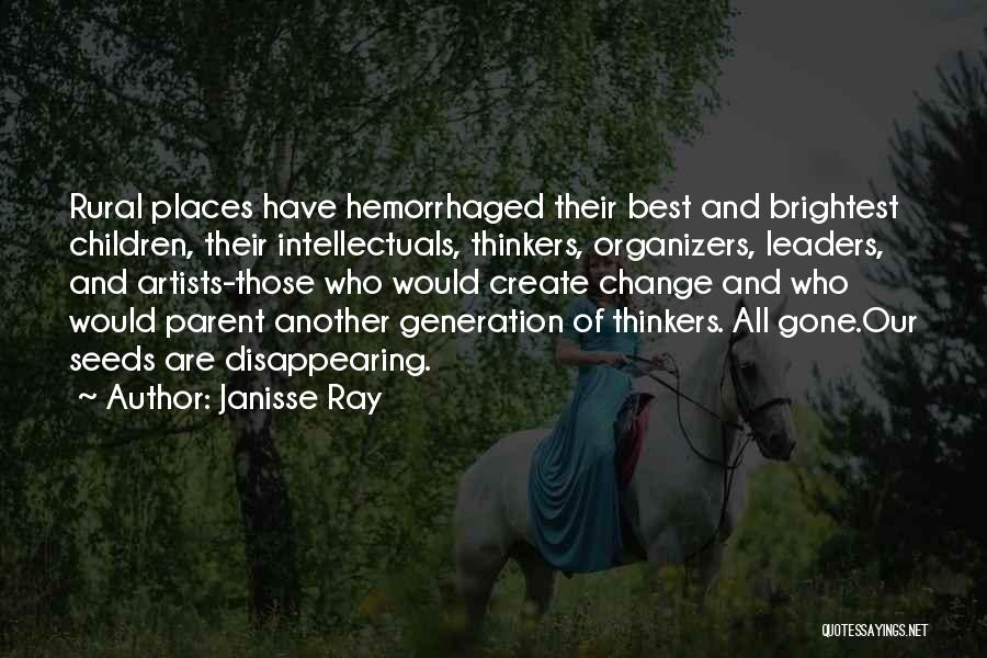 Organizers Quotes By Janisse Ray