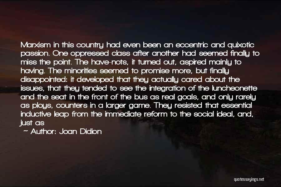 Organizers Quotes By Joan Didion