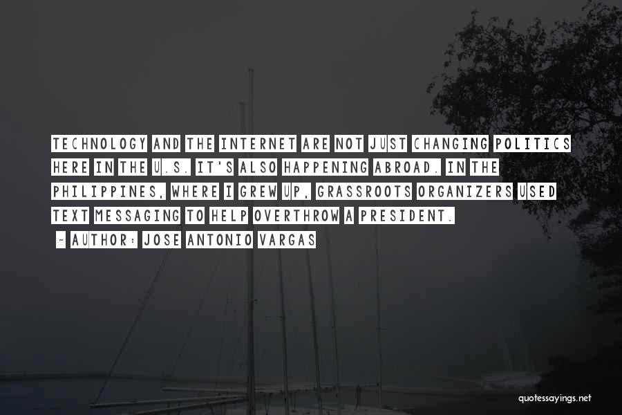 Organizers Quotes By Jose Antonio Vargas