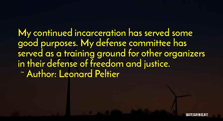 Organizers Quotes By Leonard Peltier
