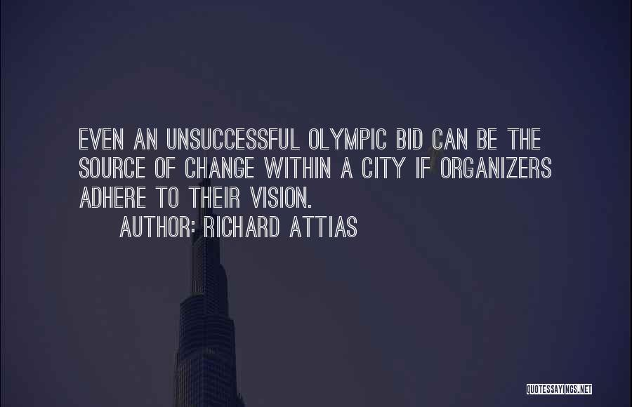 Organizers Quotes By Richard Attias
