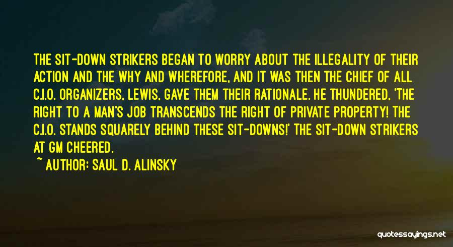 Organizers Quotes By Saul D. Alinsky