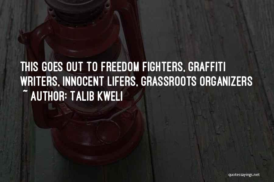 Organizers Quotes By Talib Kweli